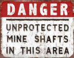 Unprotected Mine Shafts Metal Sign Wall Plaque 15X20cm Vintage Style Artwork